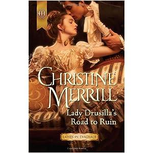 Lady Drusilla's Road to Ruin by Christine Merrill