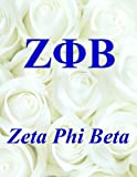 Zeta Phi Beta: Lined Notebook - Journal - Composition Book - 8.5 X 11 Paper - Wide Ruled - 100 Pages