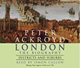 London - The Biography: Districts and Suburbs
