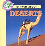 img - for 101 Facts about Deserts (101 Facts About Our World) book / textbook / text book