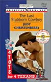 The Last Stubborn Cowboy