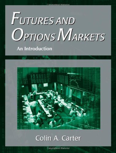 Introduction to Futures and Options Markets, by Colin Andre Carter