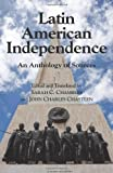 img - for Latin American Independence: An Anthology of Sources book / textbook / text book