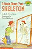 img - for A Book about Your Skeleton (Hello Reader!) book / textbook / text book