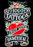 1000 Tattoos : True Love