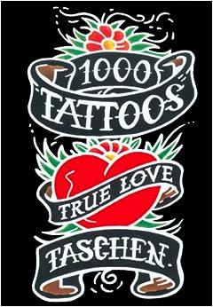 1000 Tattoos : True Love
