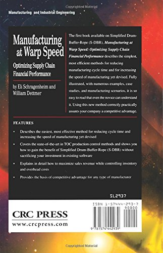 Manufacturing at Warp Speed: Optimizing Supply Chain Financial Performance (The CRC Press Series on Constraints Management)