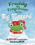 Freddy the Frogcaster and the Big Bli...