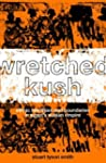 Wretched Kush: Ethnic Identities and...