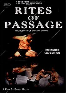 Rites of Passage - The Rebirth of Combat Sports