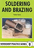img - for Soldering and Brazing (Workship Practice, No 9) (Workship Practice, No 9) (Workshop Practice Series) book / textbook / text book