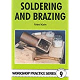 Soldering and Brazing (Workshop Practice Series)Tubal Cain�ɂ��