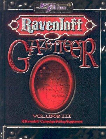 Ravenloft Gazetteer, Vol. 3 (A Ravenloft Campaign Setting Supplement)