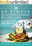 The Easy Everyday Mediterranean Diet...