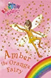 Rainbow Magic: The Rainbow Fairies: 2: Amber the Orange Fairy Daisy Meadows