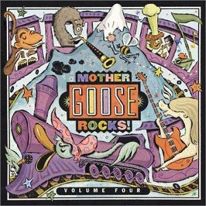 Mother Goose Rocks, Vol. 4