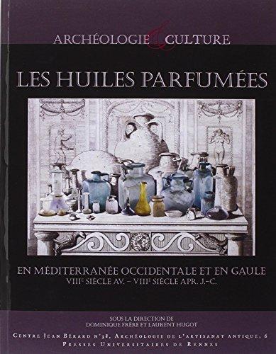 les-huiles-parfumees-en-mediterranee-occidentale-et-en-gaule-viiie-siecle-avant-j-c-viiie-siecle-apr