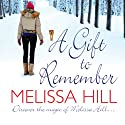 A Gift to Remember (       UNABRIDGED) by Melissa Hill Narrated by Buffy Davis, Lance Fuller