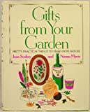img - for Gifts From Your Garden book / textbook / text book