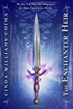 The Enchanter Heir (Heir Chronicles, The) (1423144341) by Chima, Cinda Williams