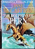 The Dolphins of Pern (Dragonriders of Pern Series)