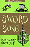 Rosemary Sutcliff The Sword Song Of Bjarni Sigurdson