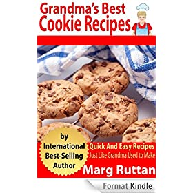 Grandma's Best Cookie Recipes (Grandma's Best Recipes Book 3) (English Edition)