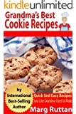 Grandma's Best Cookie Recipes (Grandma's Best Recipes Book 3)