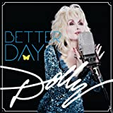 Dolly Parton Better Day [VINYL]