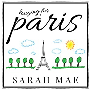 Longing for Paris Audiobook