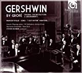 Gershwin by Grofe: Original Orchestrations & Arrangenments
