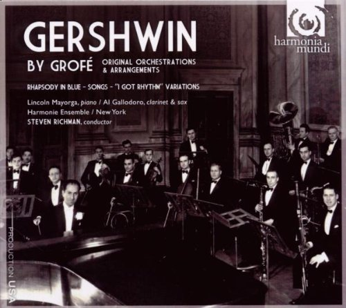 Gershwin: By Grofe- Original Orchestrations & Arrangements