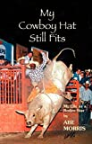 img - for My Cowboy Hat Still Fits book / textbook / text book
