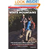 AMC's Best Day Hikes in the White Mountains, 2nd: Four-Season Guide to 60 of the Best Trails in the White Mountain...