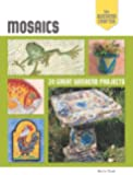 The Weekend Crafter: Mosaics: 20 Great Weekend Projects (Weekend Crafter (Rankin Street Press))
