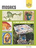 img - for The Weekend Crafter: Mosaics: 20 Great Weekend Projects book / textbook / text book