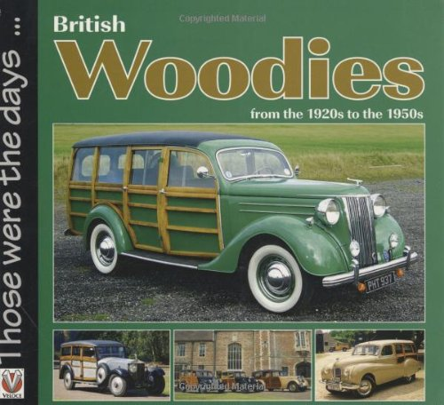 British Woodies: From the 1920's to the 1950's (Those were the days...) (1920 Cars compare prices)