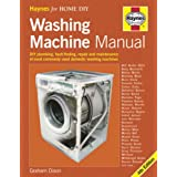 Washing Machine Manual: DIY Plumbing, Fault finding, Repair and Maintenanceby Graham Dixon