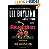 Revolution 2016: Take Back America - A Political Satire Thriller