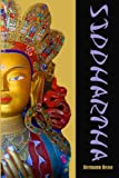Siddhartha: An Indian Tale in the Time of Buddha (Timeless Classic Books)