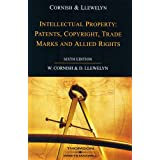 Intellectual Property: Patents, Copyrights, Trademarks and Allied Rightsby W. R. Cornish