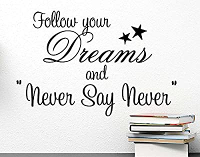 (23x15) Follow your dreams and never say never. cute Wall Vinyl Decal Quote Art Saying Justin Bieber inspired Sticker stencil decor by Ideogram Designs