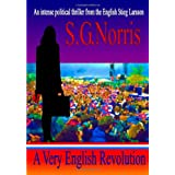 A Very English Revolutionby S. G. Norris