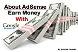 About AdSense: Earn Money with Google AdSense