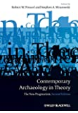 Contemporary Archaeology in Theory: The New Pragmatism