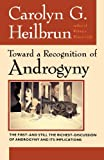 Toward A Recognition of Androgyny (0393310620) by Carolyn G. Heilbrun