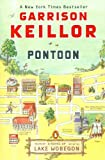 Pontoon: A Novel of Lake Wobegon (Lake Wobegon Novels) (0143114107) by Keillor, Garrison