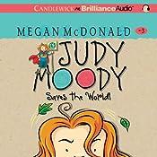Judy Moody Saves the World! (Book 3)   Megan McDonald
