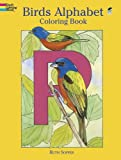 Birds Alphabet Coloring Book (Dover Nature Coloring Book)