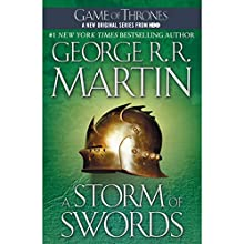 A Storm of Swords: A Song of Ice and Fire, Book 3 Audiobook by George R. R. Martin Narrated by Roy Dotrice